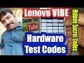 Lenovo VIBE P1ma40 Hardware Test Codes - Lenovo Hidden Menu Secret Codes
