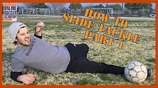 How to Soccer Slide Tackle *Part 1* - Online Soccer Academy