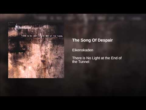 The Song Of Despair