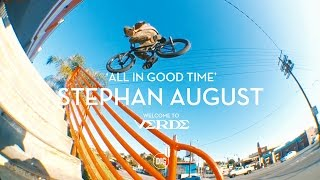 All In Good Time Stephan August Welcome To Verde