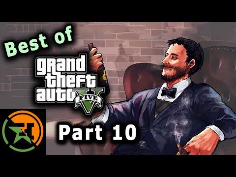 The Very Best of GTA V   Part 10   AH   Achievement Hunter