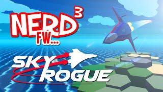 Nerd³ FW - Sky Rogue