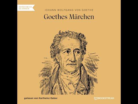 Goethes Märchen – Johann Wolfgang Von Goethe (Komplettes Hörbuch)