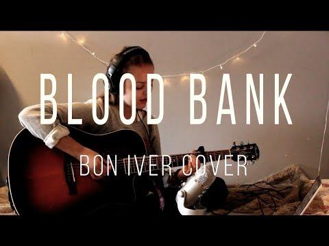 Blood Bank - Bon Iver (cover)