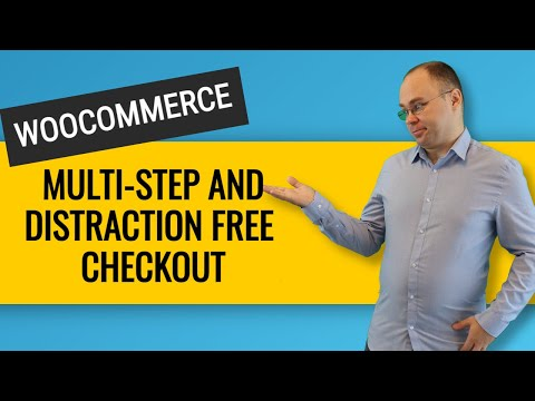 Distraction Free Woocommerce Multi Step Checkout | 3-minute hack