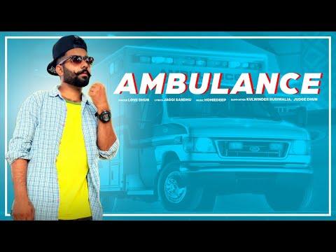 Ambulance - Love Dhun