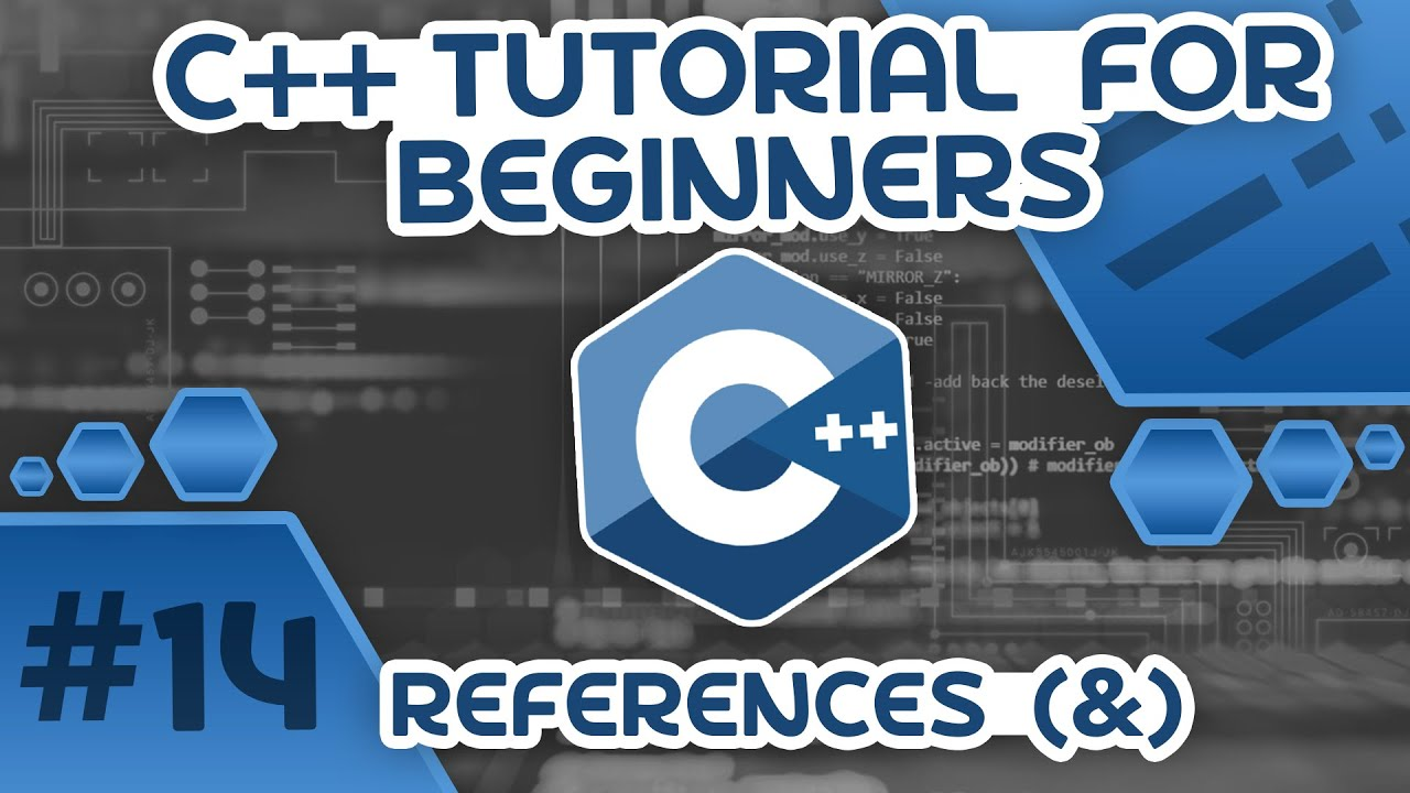 Learn C++ With Me #14 - References (&)