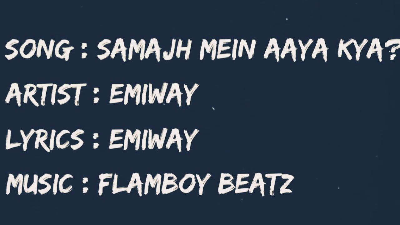 Emiway BANTAI - Samaj mein aaya kya Lyrics by Music City