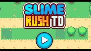 Slime Rush TD Full Gameplay Walkthrough