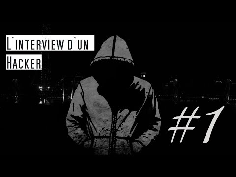 L'Interview d'un Hacker #1