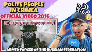 ⚪ ВЕЖЛИВЫЕ ЛЮДИ В КРЫМУ! (🔴Official Video) 2016! 🔵 🇷🇺 (REACTION)