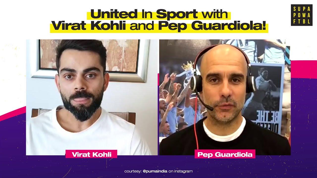 Virat Kohli and Pep Guardiola are #UnitedBySport