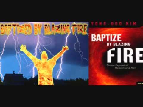 Book ONE: (FULL) Baptized by Blazing Fire