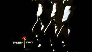 Tamba Trio - Borandá - 1964