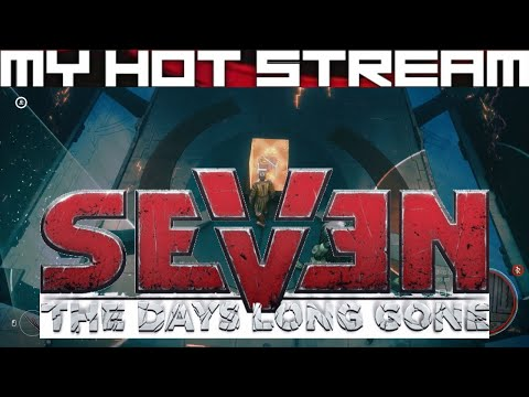 Hot Streaming Seven: The Days Long Gone - Zone 0? (The Job)