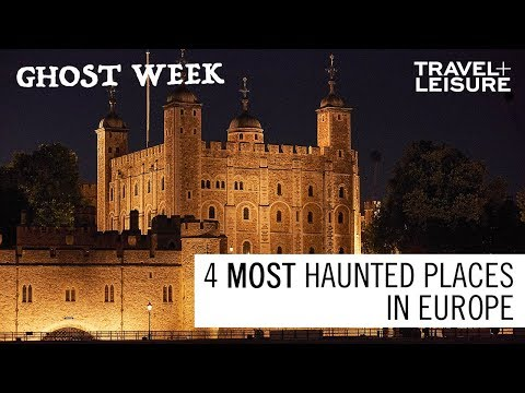 the-4-most-haunted-places-in-europe-|-ghost-week-|-travel-+-leisure
