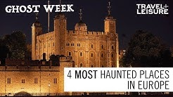 The 4 Most Haunted Places in Europe | Ghost Week | Travel + Leisure