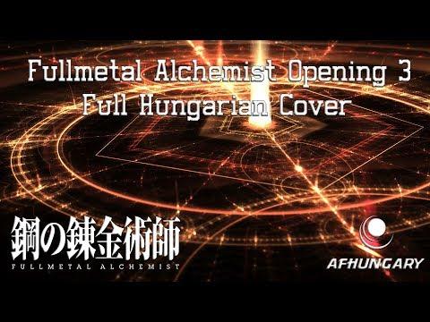 [AFHungary] Fullmetal Alchemist Brotherhood Opening 3 - GoldenTime Lover Full Hungarian Cover