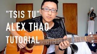 """Tsis Tu"" by Alex Thao (Acoustic Guitar tutorial)"