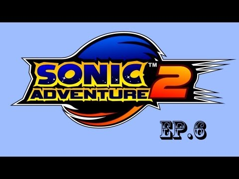 Sonic Adventure 2 Battle Ep.6 Gay Marriage and Human Rights