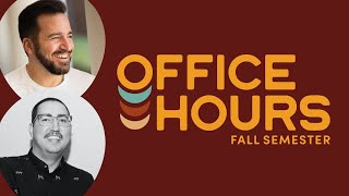 Office Hours - Fall Curriculum with Andrew Hochradel & Nick Longo - Episode 13