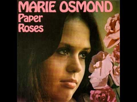 Paper roses marie osmond