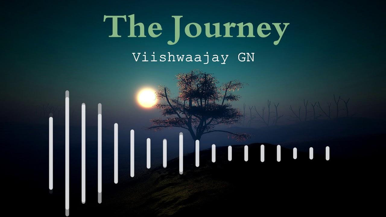 the journey viishwaajay gn