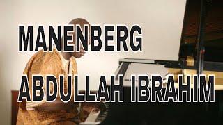 Manenberg  Abdullah Ibrahim ( South African Marabi Classic) Kay Benyarko