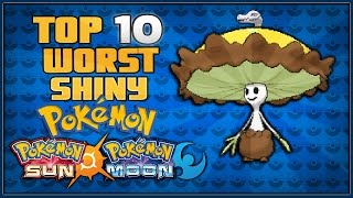 Top 10 Worst Shiny Pokémon in Pokémon Sun and Moon
