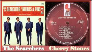 The Searchers - Cherry Stones