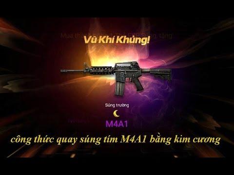 CHIẾN DỊCH HUYỀN THOẠI : Công thức quay súng tím M4A1 bằng kim cương