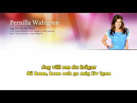 """Pernilla Wahlgren """"Jag vill om du vågar"""" - lyrics - Sing along"""