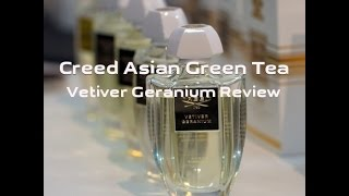 Creed Asian Green Tea and Vetiver Geranium REVIEW