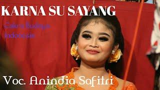 Anin arabia Karna Su Sayang Cakra budaya indonesis