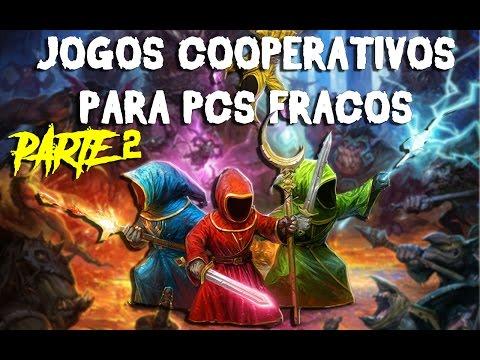 JOGOS LEVES COM COOP ONLINE PARA PCS FRACOS - PARTE 2
