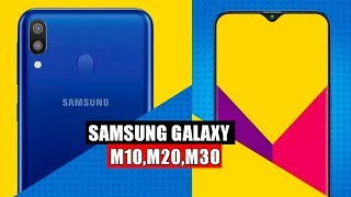 Samsung Galaxy M Series Launch Date CONFIRMED !! M10,M20 & M20  Full Details In Hindi |