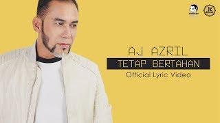 AJ Azril - Tetap Bertahan Mp3