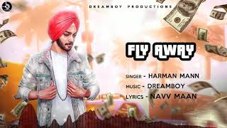 Fly Away Harman Mann Free MP3 Song Download 320 Kbps