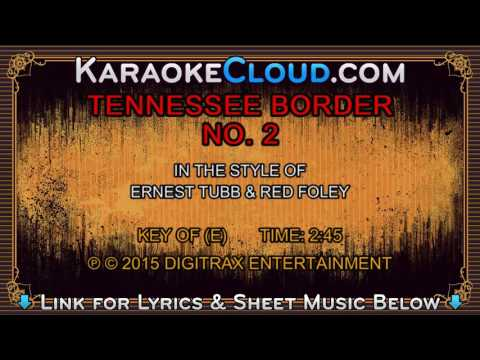 Ernest Tubb & Red Foley - Tennessee Border No. 2 (Backing Track)