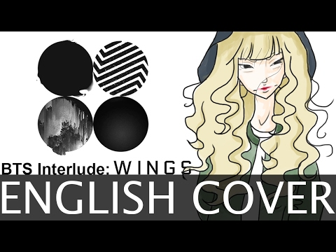 BTS Interlude: Wings [English Cover]