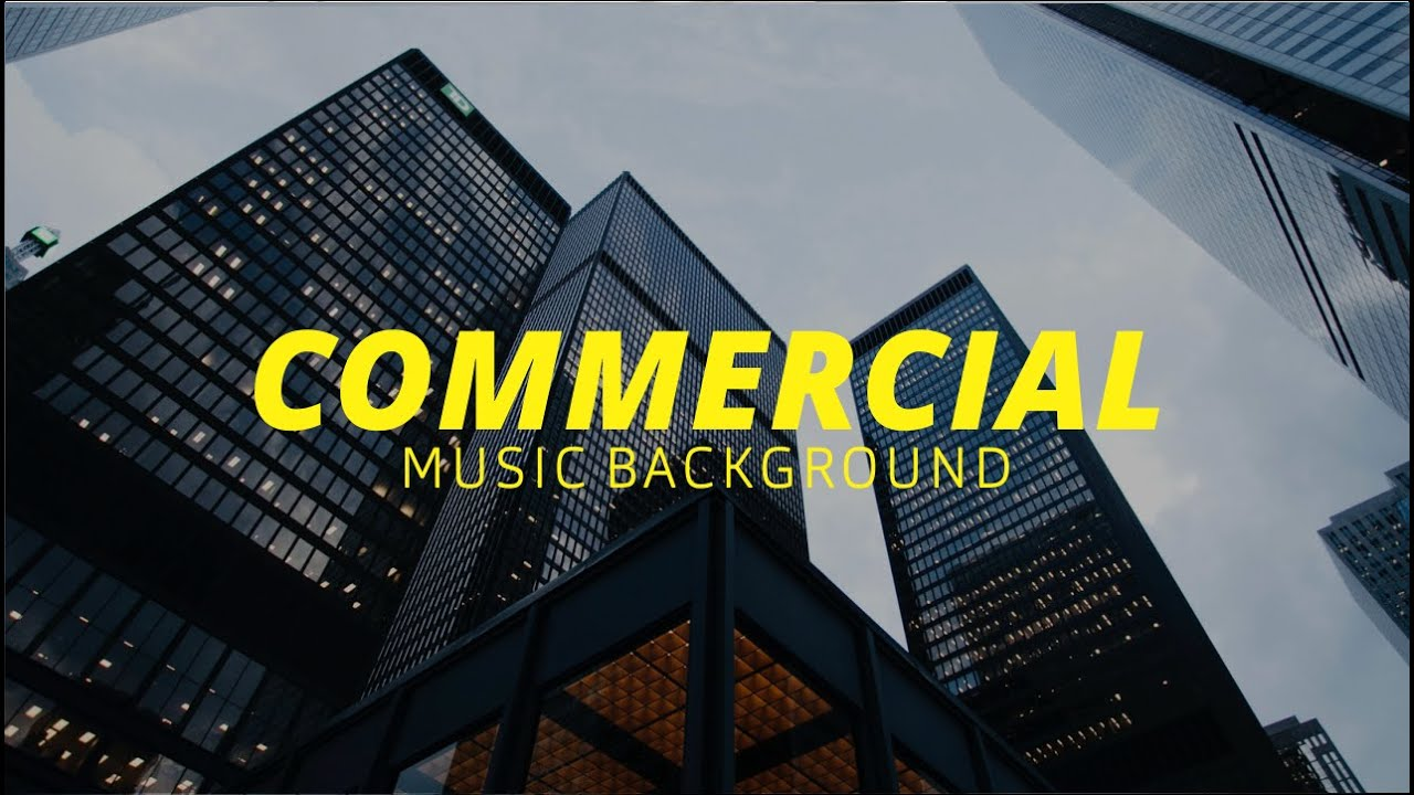 Commercial Music Background Promo Music No Copyright For Your Video Youtube