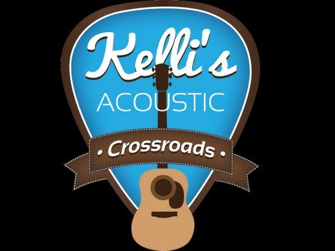 "Kelli""s Acoustic Crossroads - Sea 1/Ep 20"