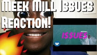 Meek Mill - Issues [Official Music Video] Reaction (Meek Mill Issues Reaction) | AHFRICKIN
