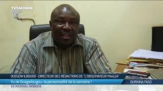 Vu de Ouagadougou : Ousséni Ilboudo, directeur des rédactions de