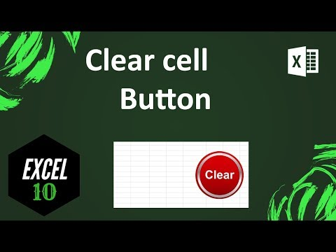 How To Apply A Button To Clear Specific Cells In Excel