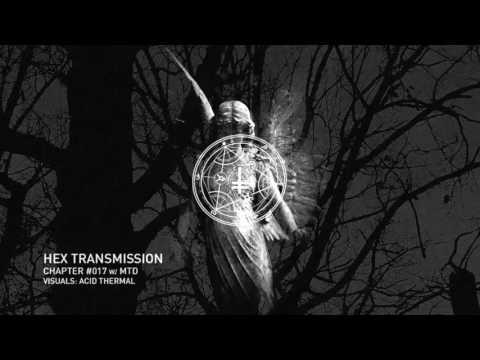 HEX Transmission #017 - MTD