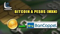 Convertir BITCOIN A PESOS MEXICANOS