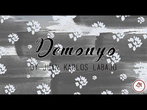 Demonyo By Juan Karlos Labajo (Lyrics Video)