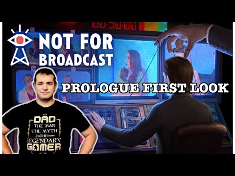 Not for Broadcast Prologue