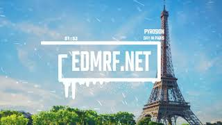 No Copyright Pop Chill Music   Pyrosion - Day In Paris